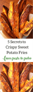 5 Secrets to Crispy Sweet Potato Fries | Paleo | Whole30 | Gluten-Free |