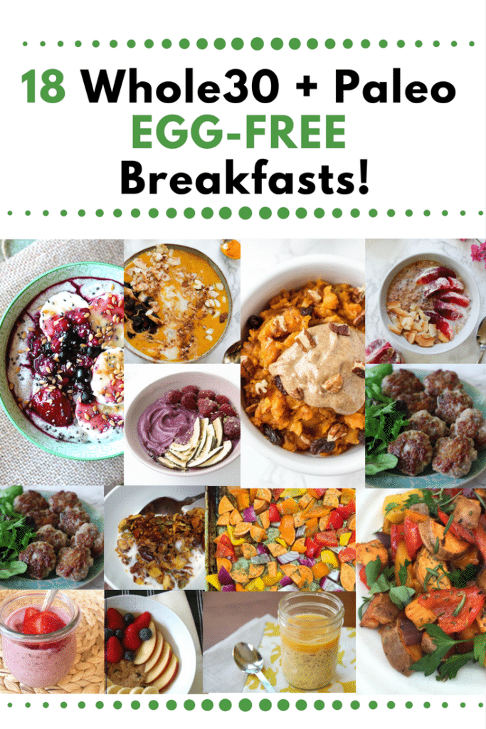 18 Whole30 + Paleo Egg-Free Breakfasts